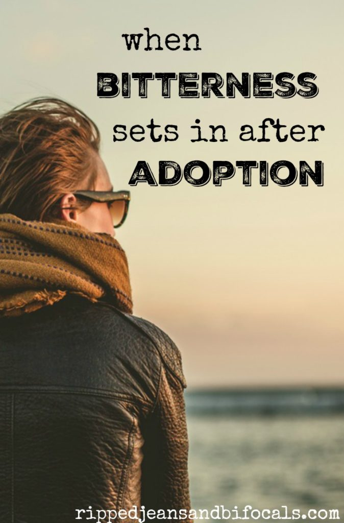 When bitterness sets in after adoption|Ripped Jeans and Bifocals