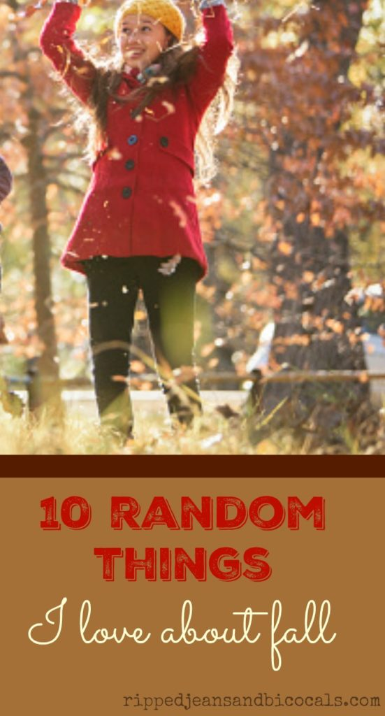 10 Random Things I Love About Fall|Ripped Jeans and Bifocals|Fall Lists|