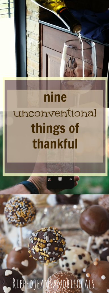 Nine unconventional things of thankful|Ripped Jeans and Bifocals