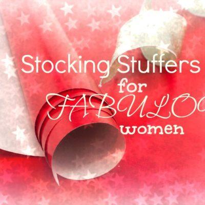 Stocking Stuffers for Fabulous Women