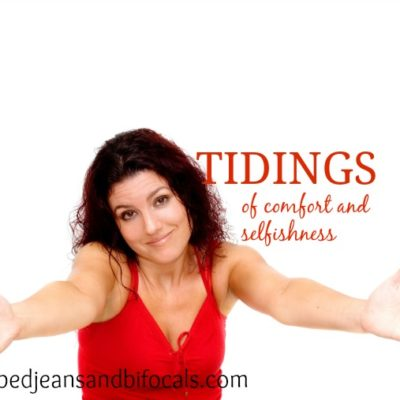Tidings of Comfort and Selfishness