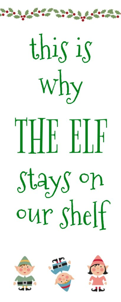 Four reasons the elf stays on our shelf|Ripped Jeans and Bifocals
