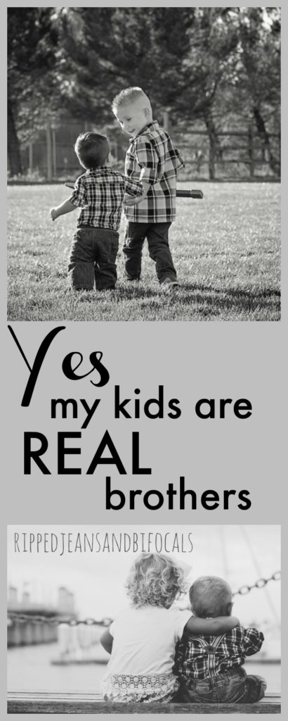 Yes, my kids are real brothers|Ripped Jeans and Bifocals