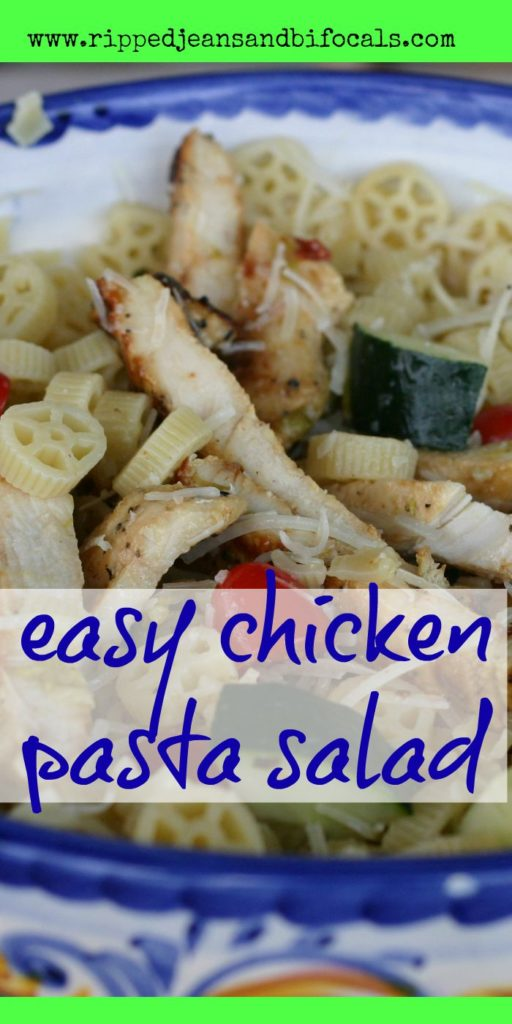 Easy chicken pasta salad|Ripped Jeans and Bifocals|Easy dinner idea|Easy recipe|pasta salad|chicken|