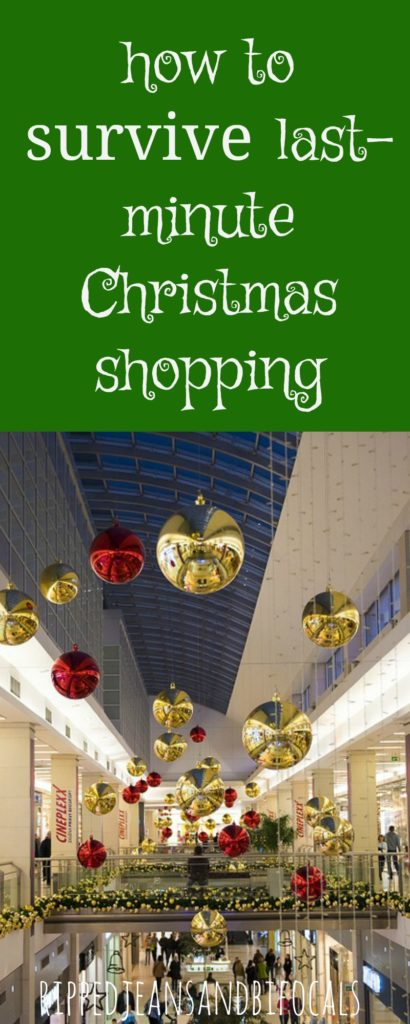 How to survive last-minute Christmas shopping|Ripped Jeans and Bifocals