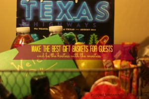 How to make gift baskets for guests and be the hostess with the mostess