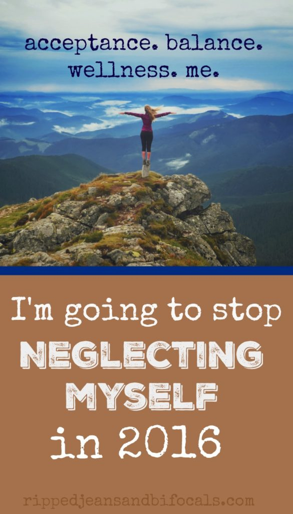 I'm going to stop neglecting myself|Ripped Jeans and Bifocals