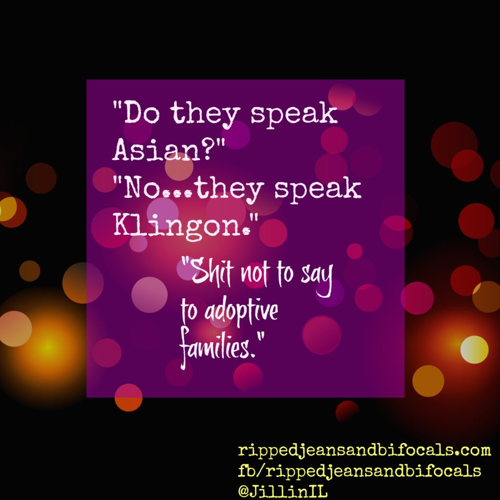 Shit not to say to adoptive families