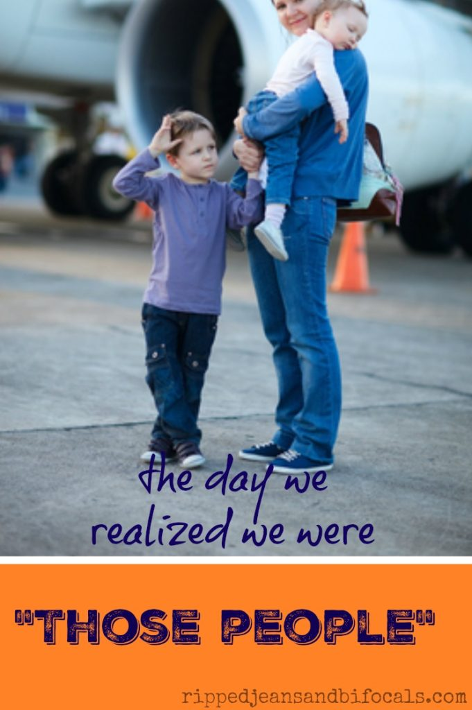 The day I realized we were those people|Ripped Jeans and Bifocals