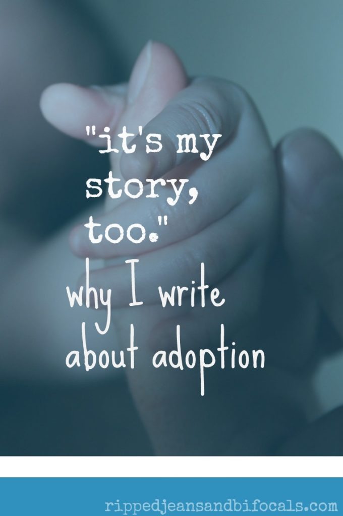 It's My Story Too - Why I Write About Adoption