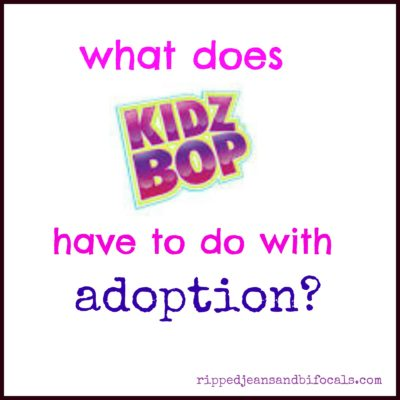 What does Kidzbop have to do with adoption?