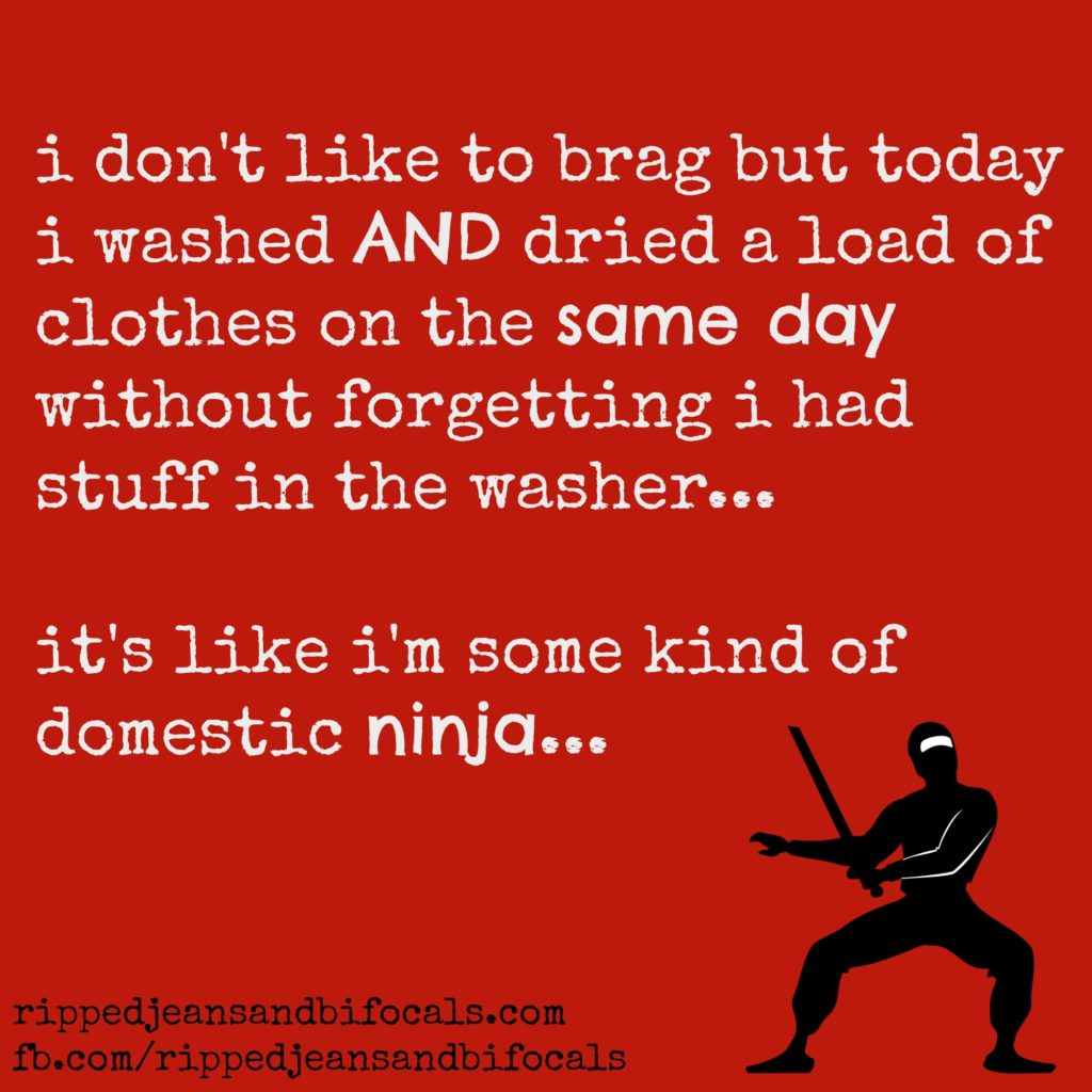 The domestic ninja - The Tuesday meme Ripped Jeans and Bifocals