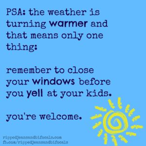 The very best warm weather parenting PSA – the Tuesday Meme