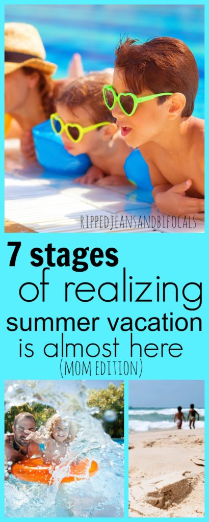 Seven Signs Summer Vacation is Almost Here|Ripped Jeans and Bifocals