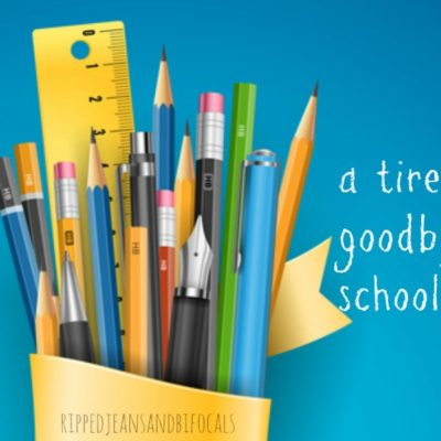 A tired mom's goodbye to the school year