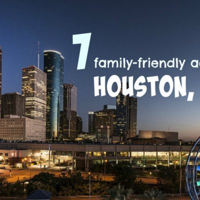 Seven family-friendly things to do in Houston, Texas