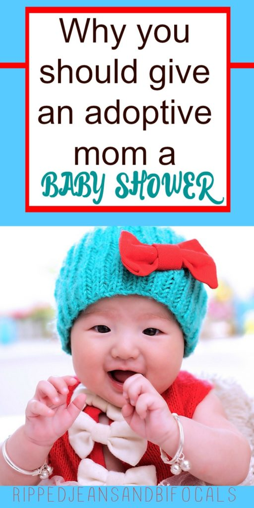 Why you should give an adoptive mom a baby shower|Ripped Jeans and Bifocals