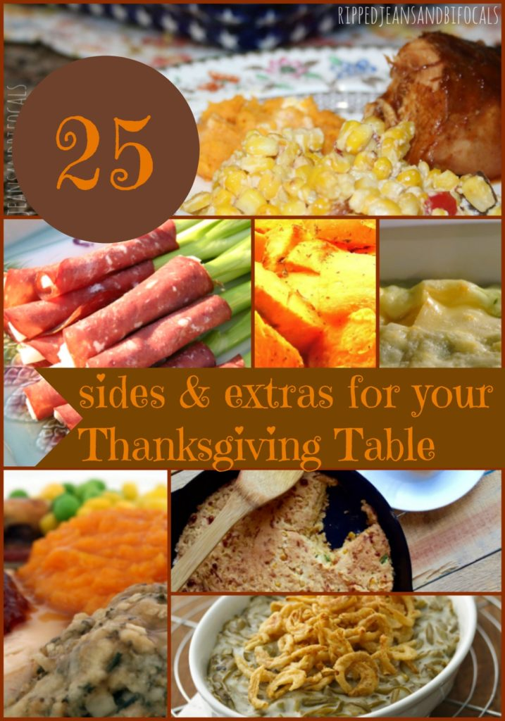 25+ Awesome Thanksgiving Sides and Extras for your Thanksgiving Table