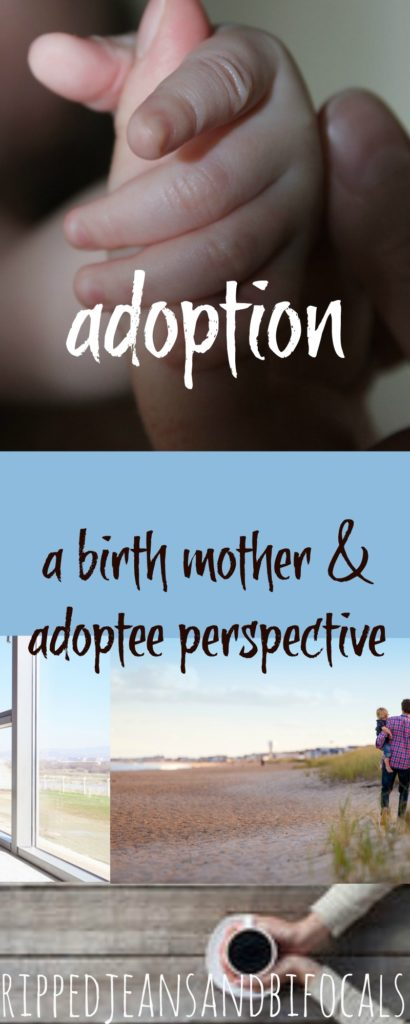 Flipping the script - The story of an adoptee and a birth mom|Ripped Jeans and Bifocals