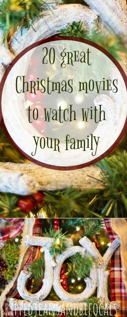 20 great Christmas movies to watch with your family|Ripped Jeans and Bifocals