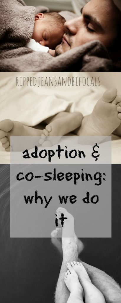 Cosleeping and adoption - Why we did it|Ripped Jeans and Bifocals