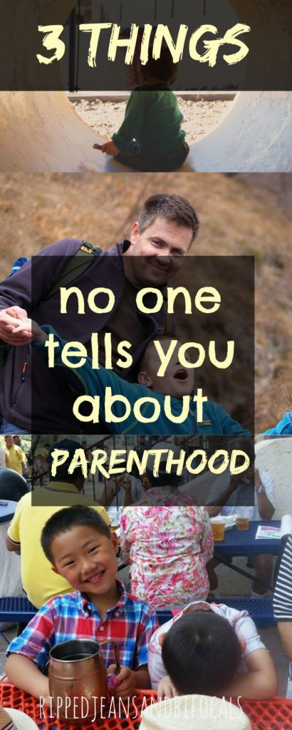 Three things no one tells you about parenthood|Ripped Jeans and Bifocals