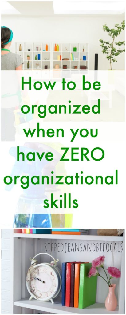 How to be organized when you suck at organization|Ripped Jeans and Bifocals