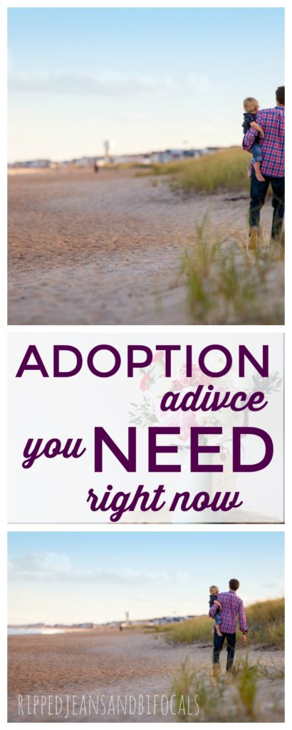I've gotten a lot of adoption advice...but here is one bit of don't miss advice Ripped Jeans and Bifocals