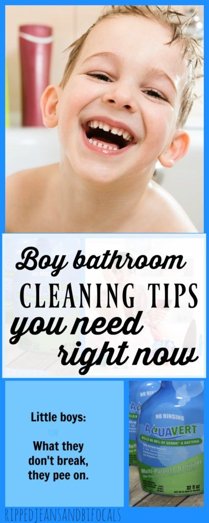Boy bathroom cleaning tips|RIpped Jeans and Bifocals