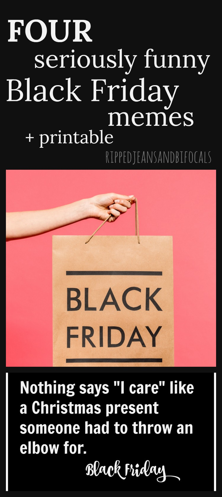 funny black friday memes plus free printable ripped jeans bifocals. Black Bedroom Furniture Sets. Home Design Ideas