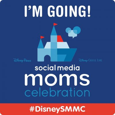 I am going to the Disney Social Media Moms Celebration 2018