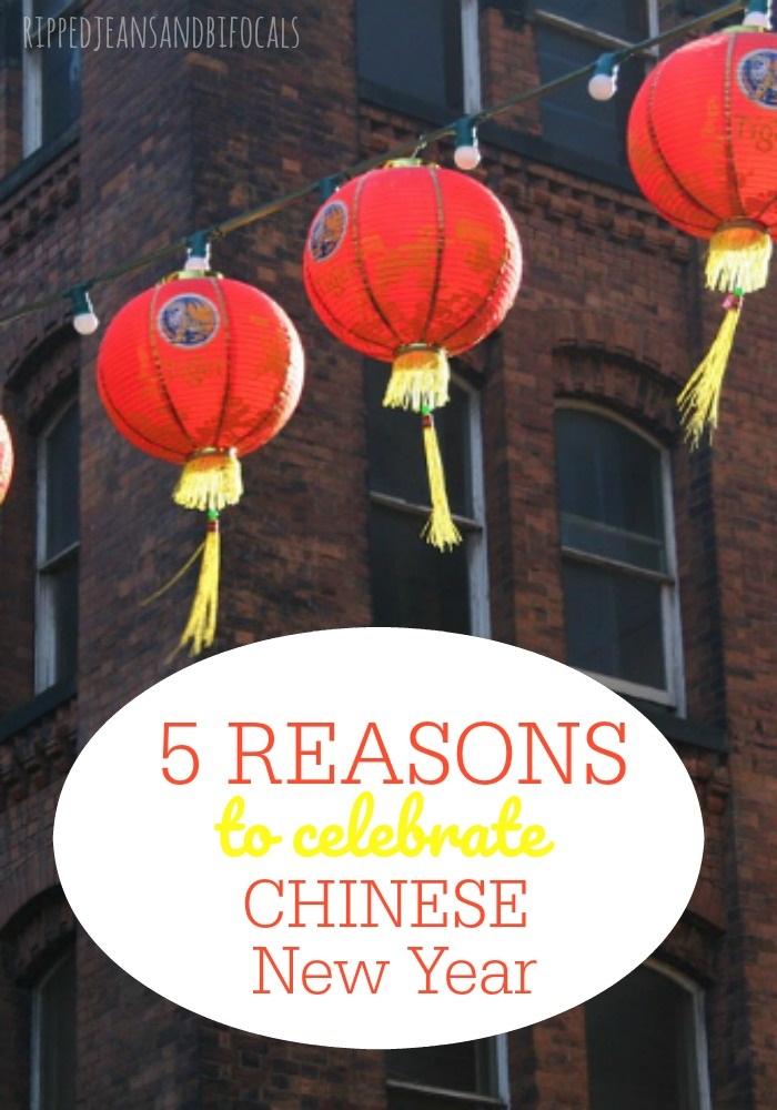 Here are a few reasons why you should consider celebrating Chinese New Year|Ripped Jeans and Bifocals
