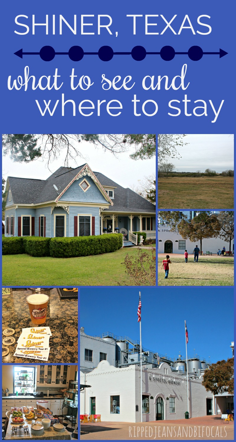 Visiting Shiner Texas - What to do and where to stay|Ripped Jeans and Bifocals