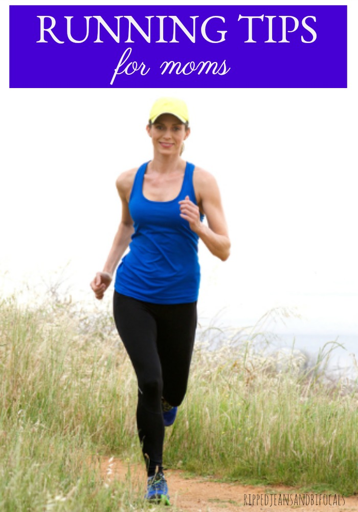 Running Tips for Moms|Ripped Jeans and Bifocals