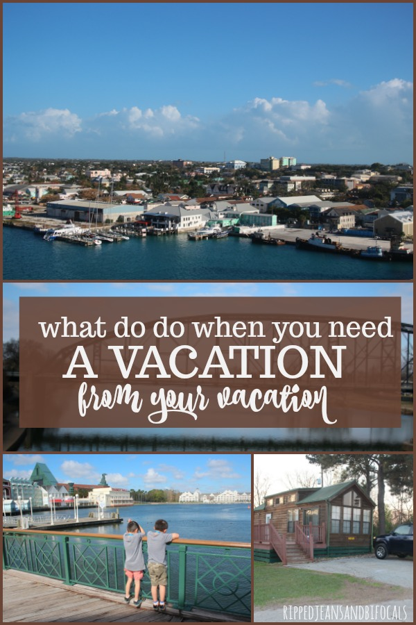 If you feel like you need a vacation from your vacation, here are some things that will help you|Ripped Jeans and Bifocals