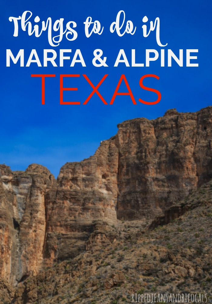 Try these fun things to do in Alpine and Marfa Texas!