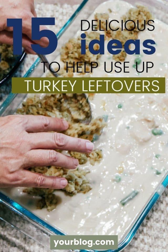 Turkey Leftovers Ideas